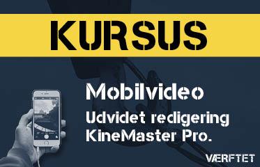 Kursus Advanced i Mobil Video Lær at redigere dine videoer professionelt